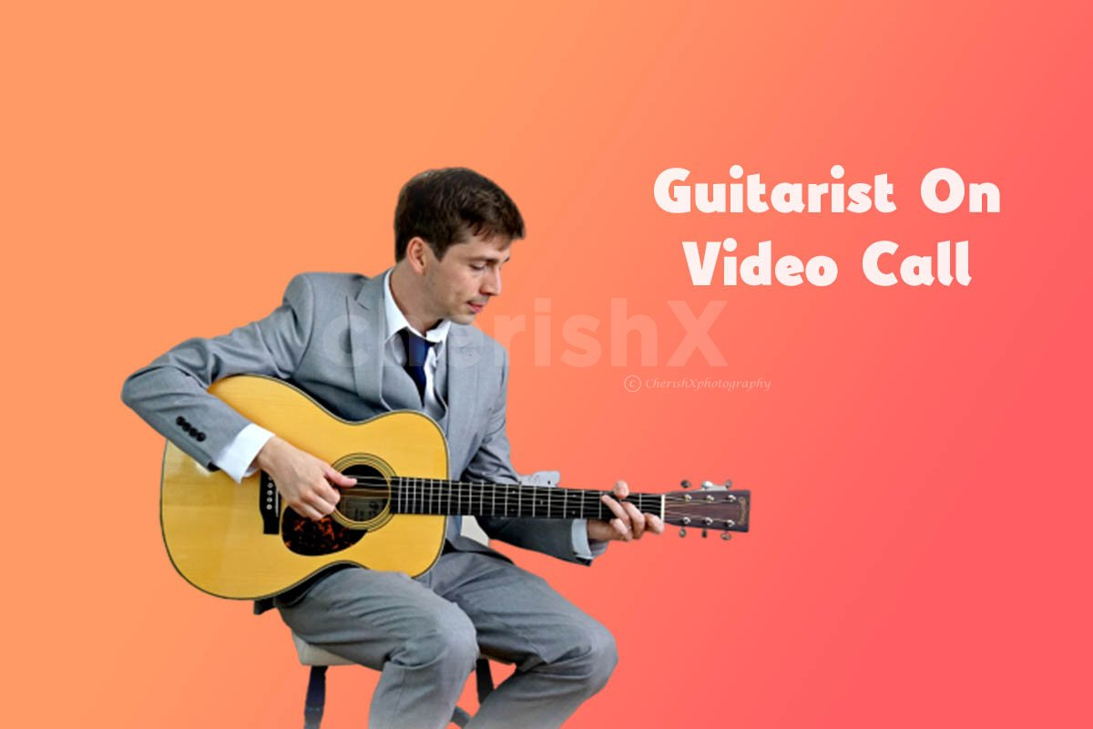 Guitarist on Video Call to Sing your Personalised Songs