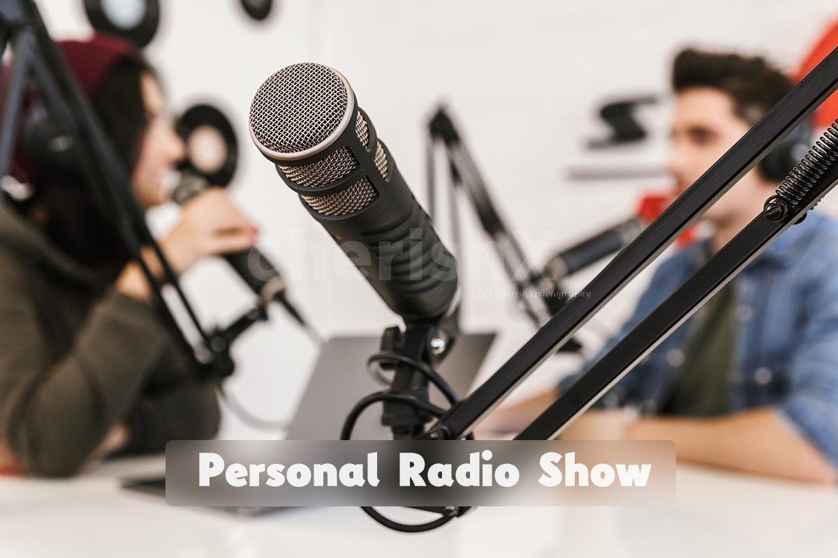 Personal Radio Show