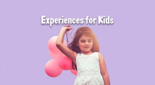 Experiences for Kids
