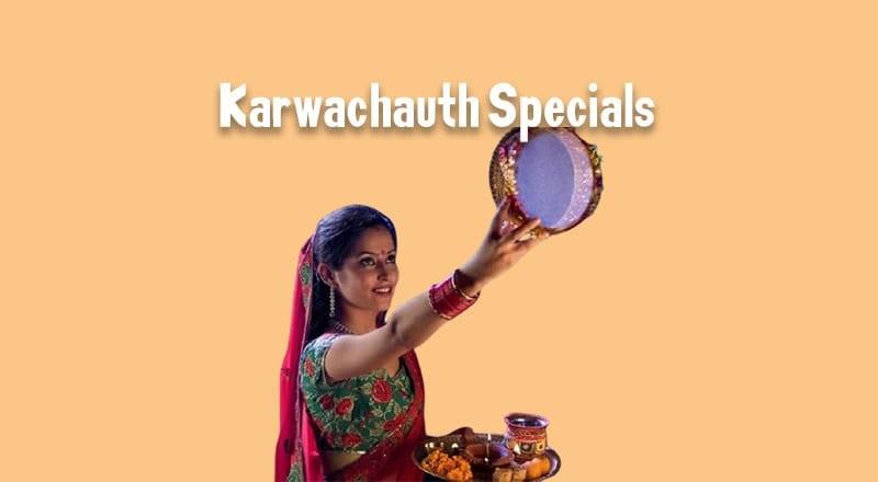 Karvachauth Specials