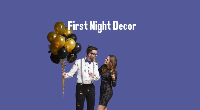 First Night Decoration