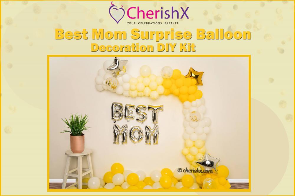DIY Best Mom Surprise Balloon Decoration Kit