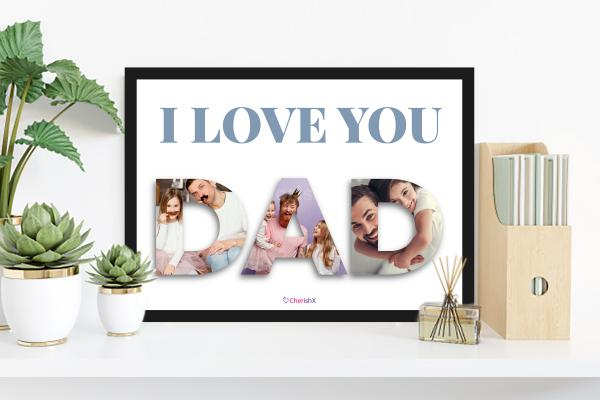 I Love You DAD Frame