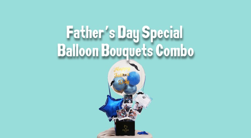 Father's Day Special Balloon Bouquets Combo