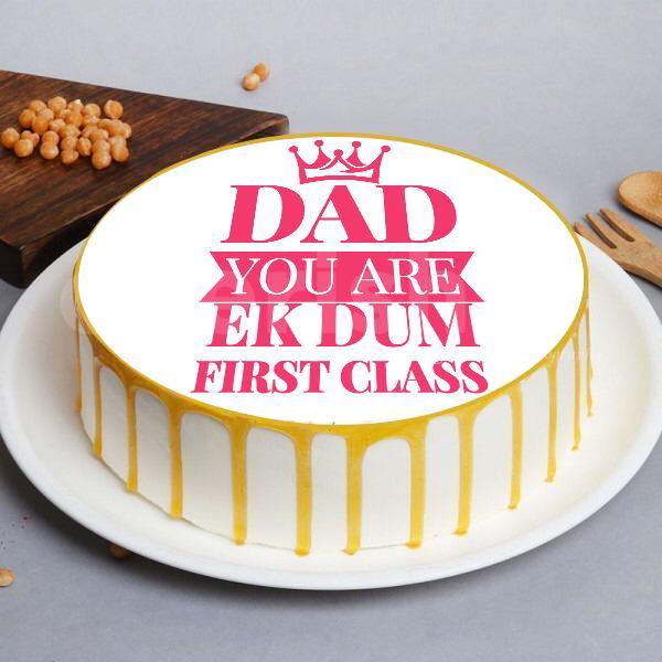 'Dad you are ek dum first class' Designer Cake