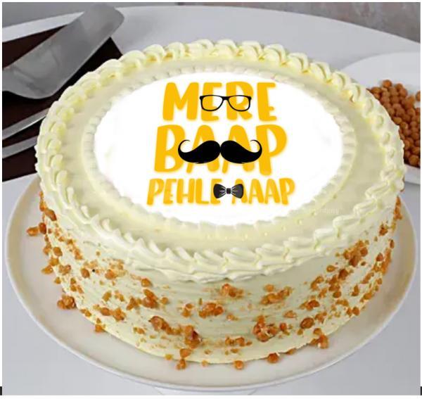 'Mere Baap pehle aap' Designer Cake