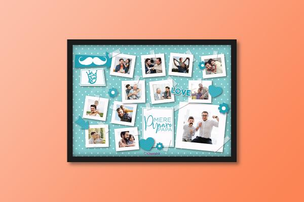 """Book a """"Mere Pyaare PAPA"""" Frame and surprise your dad this Father's Day!"""