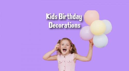 Kids Birthday Decoration